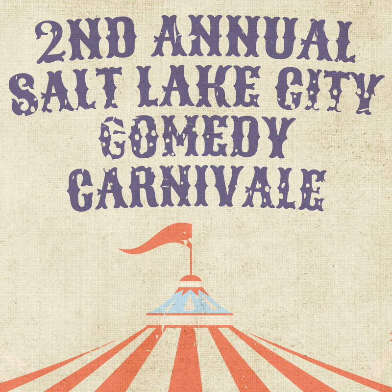 Always Funny:  SLC Comedy Carnivale Lineup